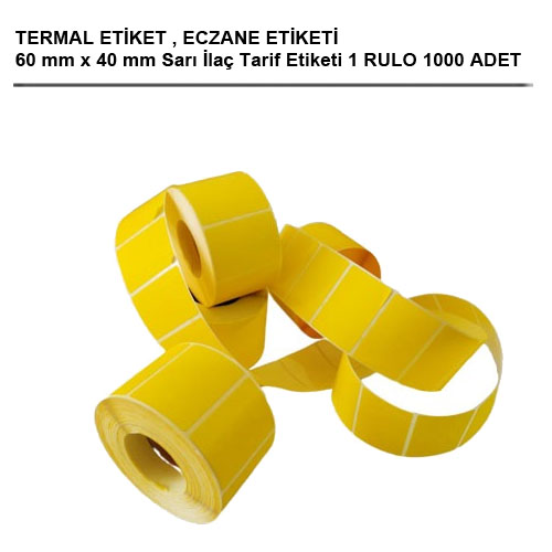 60 x 40 TERMAL ECZANE ETİKETİ 1000 ADET 1 RULO